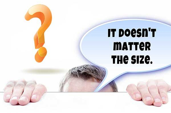 It doesn't matter the size?