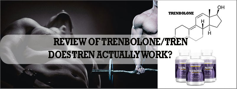 Trenbolone (Tren) Androgen & Anabolic Steroid Review & Results [2019]