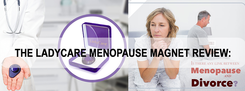 The LadyCare Menopause Magnet Full Review